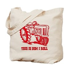 This Is How I Roll Tractor RED Tote Bag