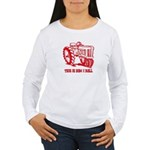 This Is How I Roll Tractor RED Women's Long Sleeve