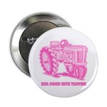Real Women Drive Tractors Button