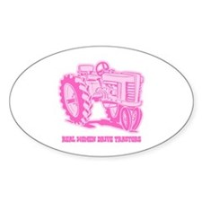 Real Women Drive Tractors Oval Decal