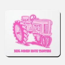 Real Women Drive Tractors Mousepad