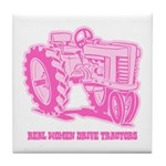 Real Women Drive Tractors Tile Coaster