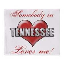 Somebody In Tennessee Loves Me Throw Blanket