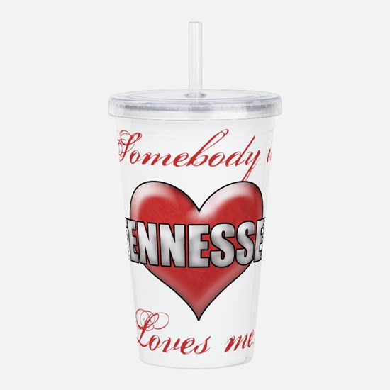 Somebody In Tennessee Acrylic Double-wall Tumbler