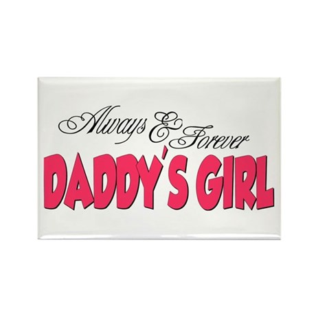 Always & Forever Daddy's Girl Rectangle Magnet