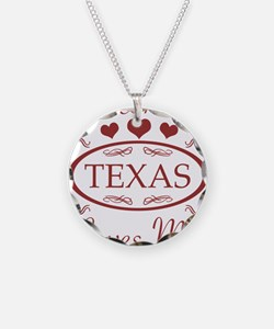Somebody In Texas Loves Me Necklace