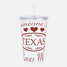 Somebody In Texas Love Acrylic Double-wall Tumbler