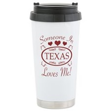 Somebody In Texas Loves Travel Mug