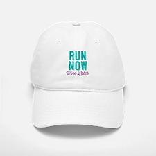 Run Now Wine Later Baseball Baseball Baseball Cap