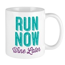 Run Now Wine Later Mugs