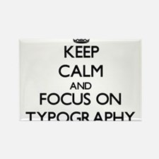 Keep Calm by focusing on Typography Magnets
