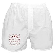 Somebody In Virginia Loves Me Boxer Shorts