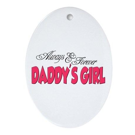 Always & Forever Daddy's Girl Ornament (Oval)