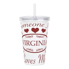 Somebody In Virginia L Acrylic Double-wall Tumbler
