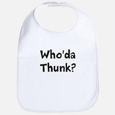 Whoda Thunk? Bib