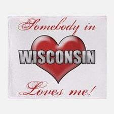 Somebody In Wisconsin Loves Me Throw Blanket