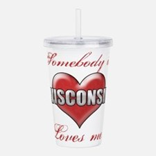 Somebody In Wisconsin Acrylic Double-wall Tumbler