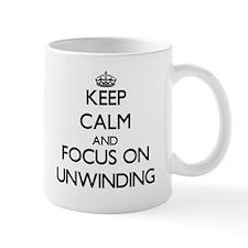 Keep Calm by focusing on Unwinding Mugs