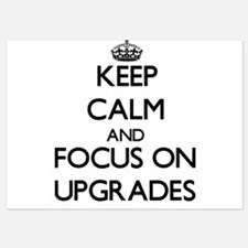 Keep Calm by focusing on Upgrades Invitations