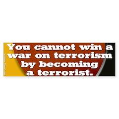 Terrorists versus Terrorists Bumper Bumper Sticker