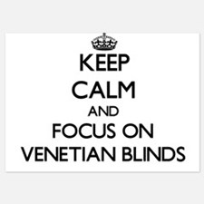 Keep Calm by focusing on Venetian Blin Invitations