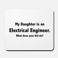 Electrical Engineer Daughter Mousepad