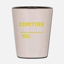 Cool Comtois Shot Glass