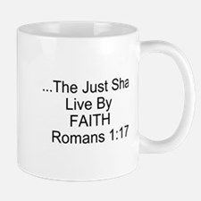 The Just Shall Live By Faith Mugs