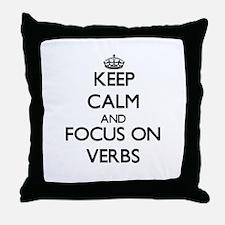 Keep Calm by focusing on Verbs Throw Pillow