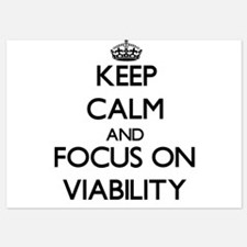 Keep Calm by focusing on Viability Invitations