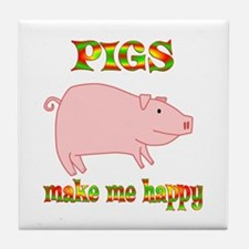 Pigs Make Me Happy Tile Coaster
