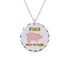 Pigs Make Me Happy Necklace