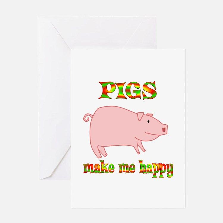 Pigs Make Me Happy Greeting Card