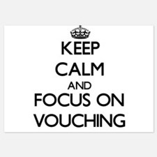 Keep Calm by focusing on Vouching Invitations