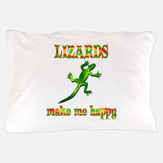 Lizards Make Me Happy Pillow Case