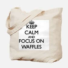 Keep Calm by focusing on Waffles Tote Bag