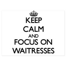 Keep Calm by focusing on Waitresses Invitations