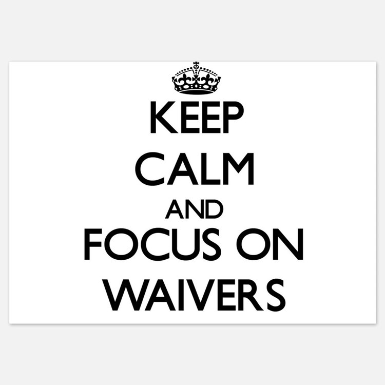 Keep Calm by focusing on Waivers Invitations