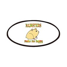 Hamsters Make Me Happy Patches