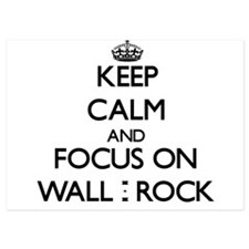 Keep Calm by focusing on Wall - Rock Invitations