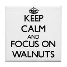 Keep Calm by focusing on Walnuts Tile Coaster