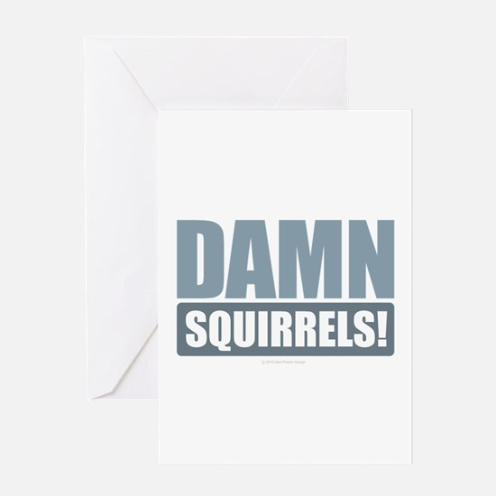 Damn Squirrels Greeting Cards