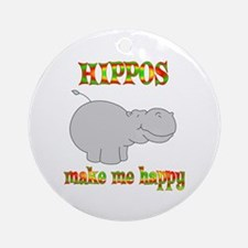 Hippos Make Me Happy Ornament (Round)