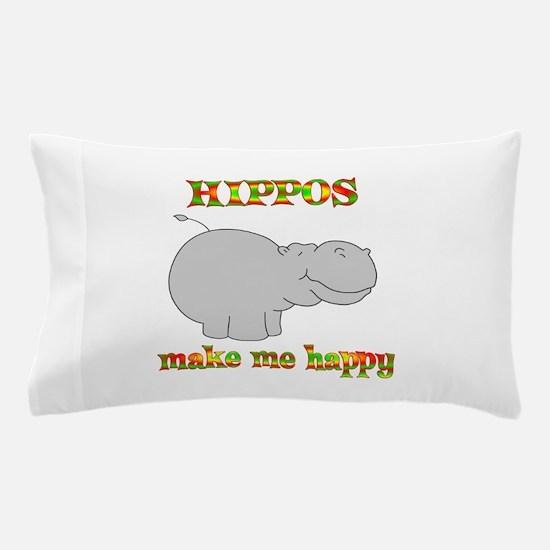Hippos Make Me Happy Pillow Case