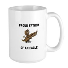 Proud Father Of An Eagle Mug Mugs