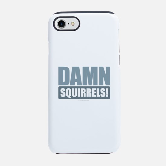 Damn Squirrels iPhone 7 Tough Case