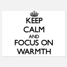 Keep Calm by focusing on Warmth Invitations