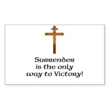 Surrender it the Only Way to Victory Decal