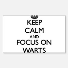 Keep Calm by focusing on Warts Decal