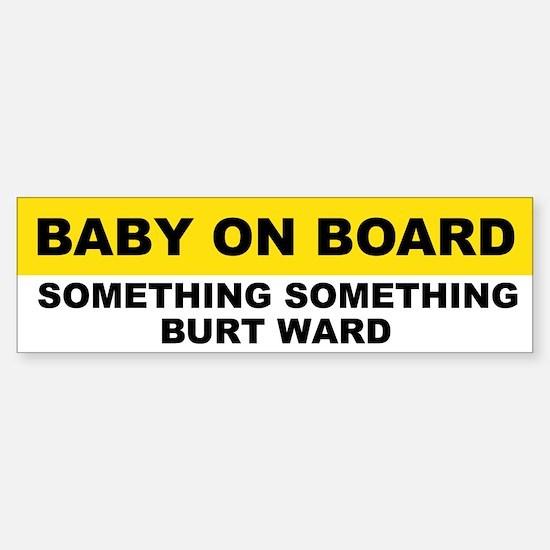 Baby on Board bumper sticker